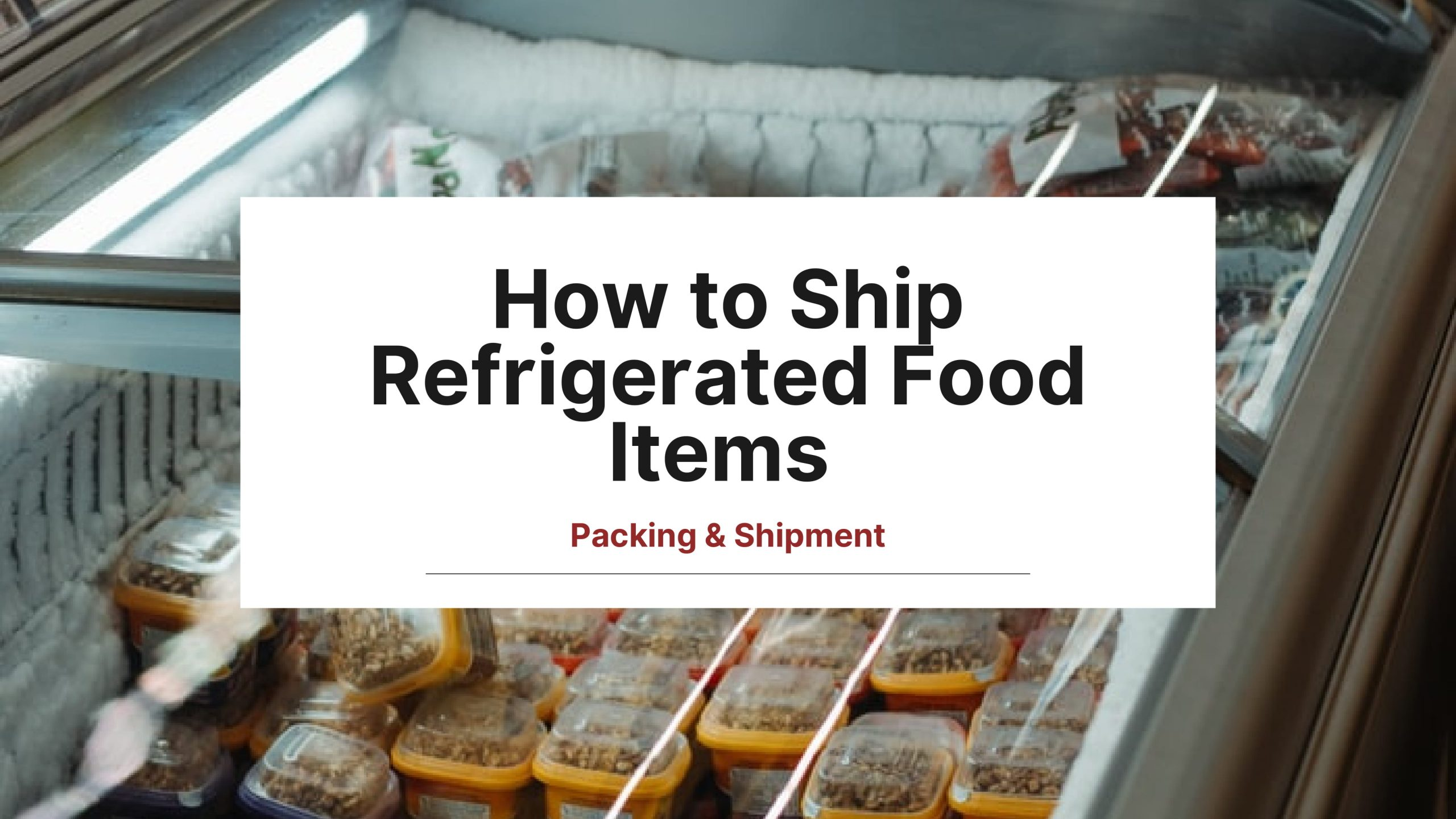 shipping refrigerated items