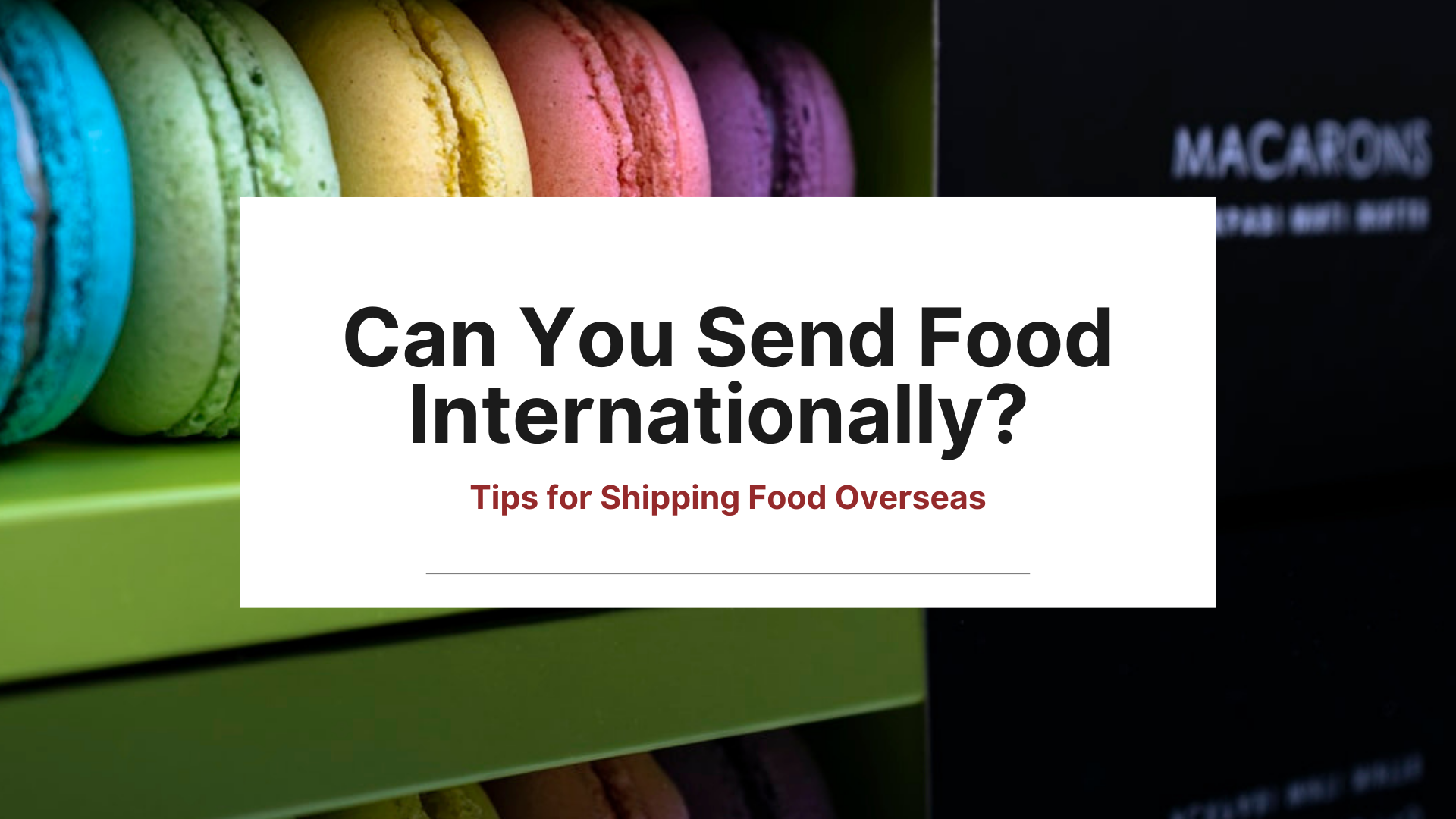 send-food-internationally-ship-oversea