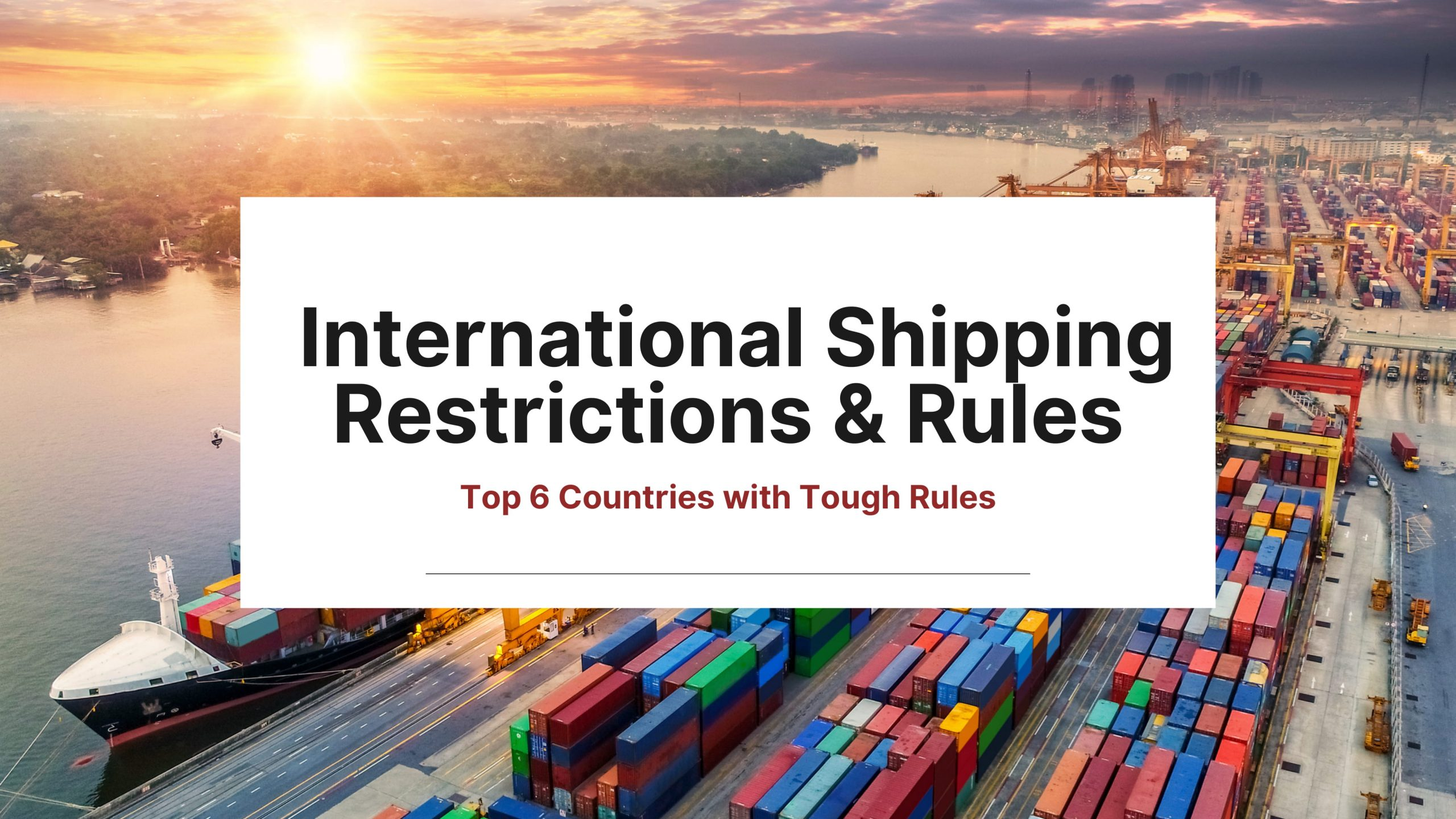 international-shipping-restrictions-rules