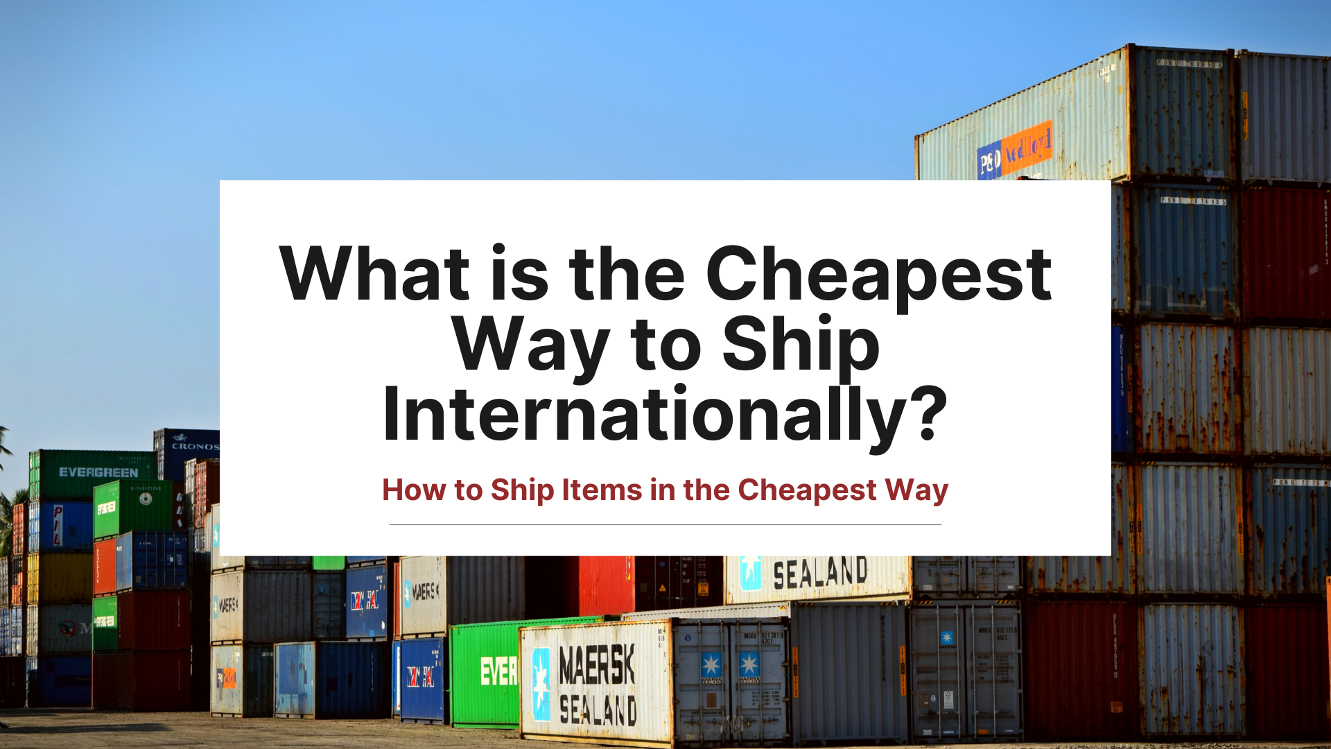 What is the Cheapest Way to Ship Internationally